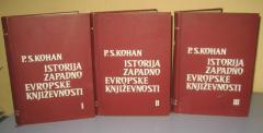 ISTORIJA ZAPADNOEVROPSKE KNJIŽEVNOSTI I – III , P.S. Kohan