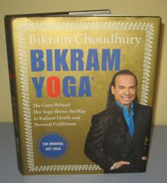 BIKRAM YOGA , Bikram Choudhury
