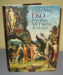 ISTORIJA MITSKIH ZEMALJA Umberto Eko **** PRODATO