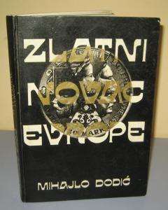 ZLATNI NOVAC EVROPE , Mihajlo Dodić