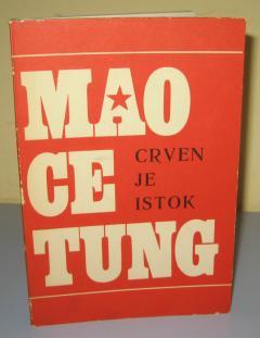 CRVEN JE ISTOK , Mao Ce Tung