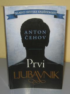 PRVI LJUBAVNIK , Anton Čehov