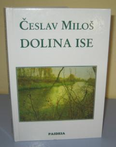 DOLINA ISE , Česlav Miloš