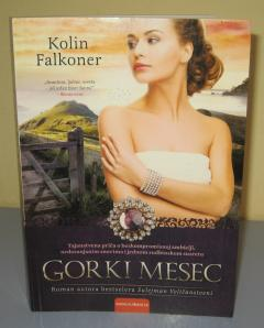 GORKI MESEC , Kolin Falkoner