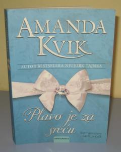PLAVO JE ZA SREĆU , Amanda Kvik