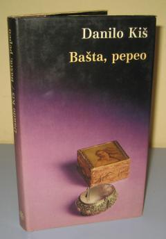 BAŠTA PEPEO Danilo Kiš