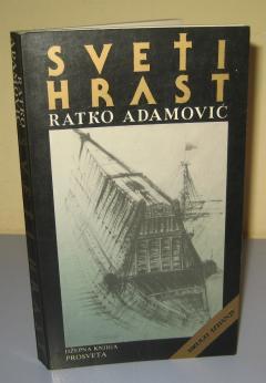 SVETI HRAST , Ratko Adamović