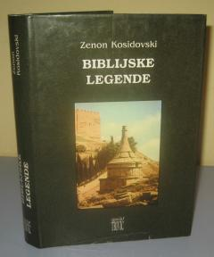 BIBLIJSKE LEGENDE , Zenon Kosidovski