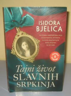 TAJNI ŽIVOT SLAVNIH SRPKINJA , Isidora Bjelica