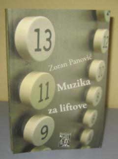 MUZIKA ZA LIFTOVE , Zoran Panović