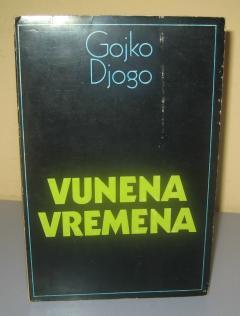 VUNENA VREMENA , Gojko Đogo