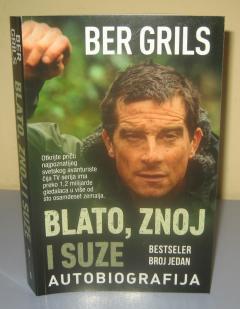 BLATO ZNOJ I SUZE , Ber Grils