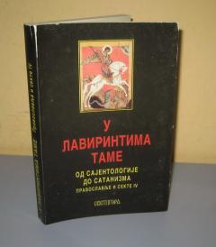 U LAVIRINTIMA TAME od sajentologije do satanizma