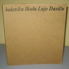 BALETSKA ŠKOLA LUJO DAVIČO