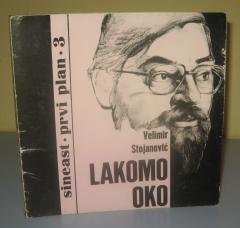 LAKOMO OKO , Velimir Stojanović