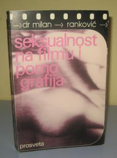 SEKSUALNOST NA FILMU I PORNOGRAFIJA