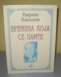VREMENA KOJA SE PAMTE , Karlo Kasola