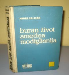 BURAN ŽIVOT AMEDEA MODIGLIANIJA , Andre Salmon