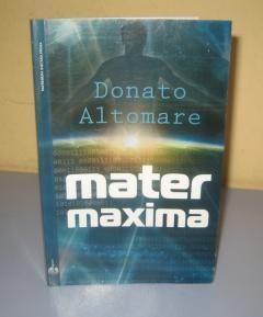 MATER MAXIMA , Donato Altomare