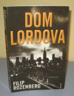 DOM LORDOVA , Filip Rozenberg