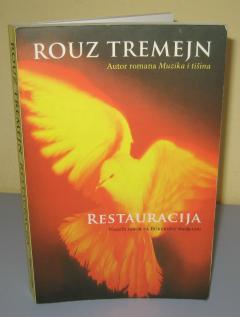 RESTAURACIJA , Rouz Tremejn