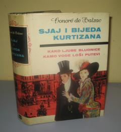 SJAJ I BIJEDA KURTIZANA , Onore de Balzak