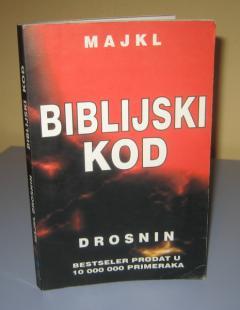 BIBLIJSKI KOD , Majkl Drosnin