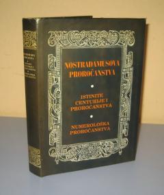 Nostradamusova proročanstva Istinite centurije