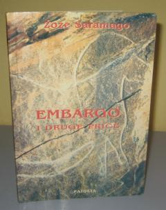 EMBARGO i druge priče , Žoze Saramago