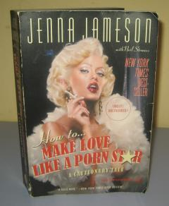 How to make love like a porn star Jenna Jameson