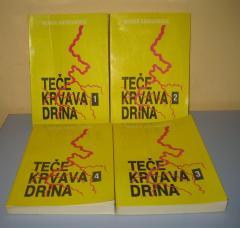 TEČE KRVAVA DRINA 1 - 4 , Momir Krsmanović