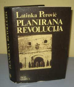 PLANIRANA REVOLUCIJA , Latinka Perović