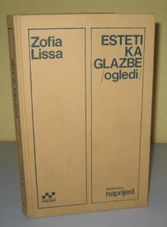 ESTETIKA GLAZBE , Zofia Lissa