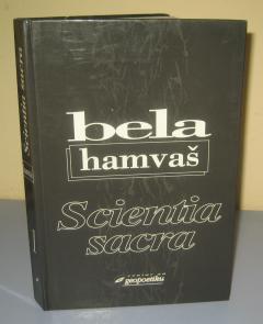 SCIENTIA SACRA , Bela Hamvaš