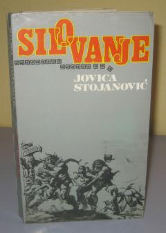SILOVANJE , Jovica Stojanović