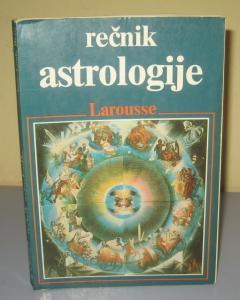 REČNIK ASTROLOGIJE Larousse