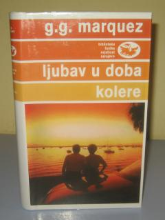 LJUBAV U DOBA KOLERE , Gabrijel Garsija Markes