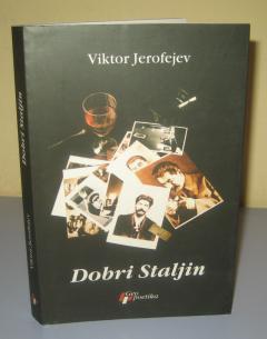 DOBRI STALJIN , Viktor Jerofejev