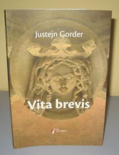 VITA BREVIS , Justejn Gorder