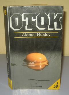 OTOK , Aldous Huxley