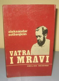 VATRA I MRAVI , Aleksandar Solženjicin