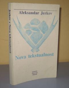 NOVA TEKSTUALNOST , Aleksandar Jerkov