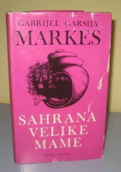 SAHRANA VELIKE MAME , Gabrijel Garsija Markes