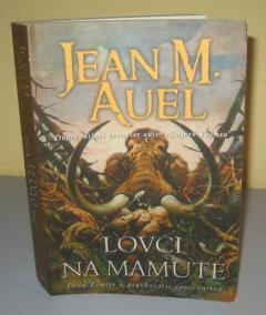 LOVCI NA MAMUTE , Jean M. Auel