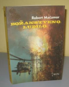 BOŽANSTVENO LUDILO , Robert Mačamor