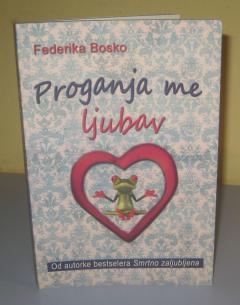 PROGANJA ME LJUBAV , Federika Bosko