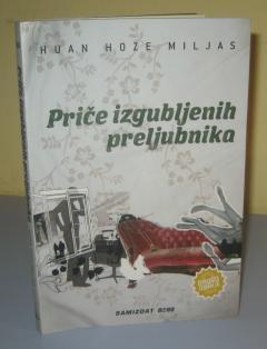PRIČE IZGUBLJENIH PRELJUBNIKA , Huan Hoze Miljas