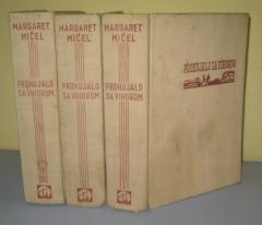 PROHUJALO S VIHOROM 1 – 3 , Margaret Mičel