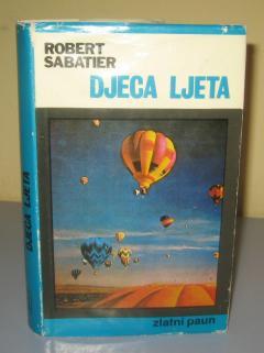DJECA LJETA , Robert Sabatier