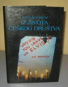 IZ ŽIVOTA ČEŠKOG DRUŠTVA , Jozef Škvorecki